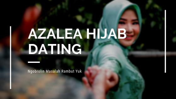 Ngobrolin Masalah Rambut di Azalea Hijab Dating