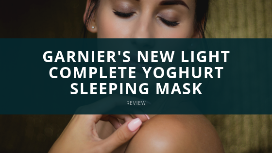 Garnier's New Light Complete Yoghurt Sleeping Mask