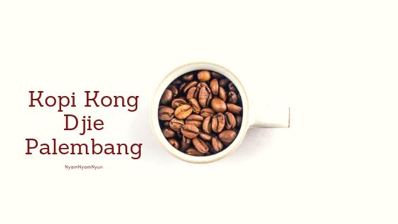 Kopi Kong Djie Palembang