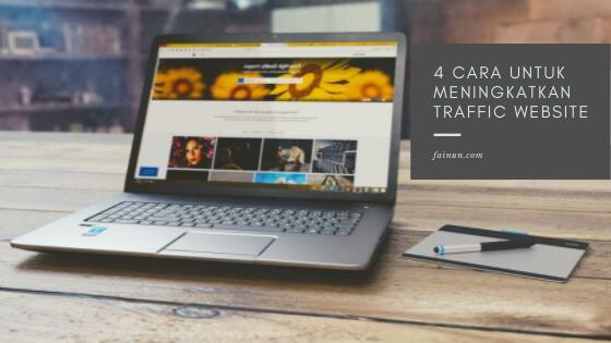 4 Cara Untuk Meningkatkan Traffic Website