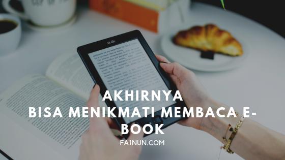 Akhirnya Bisa Menikmati Membaca e-Book