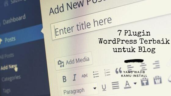 Plugin WordPress Terbaik untuk Blog