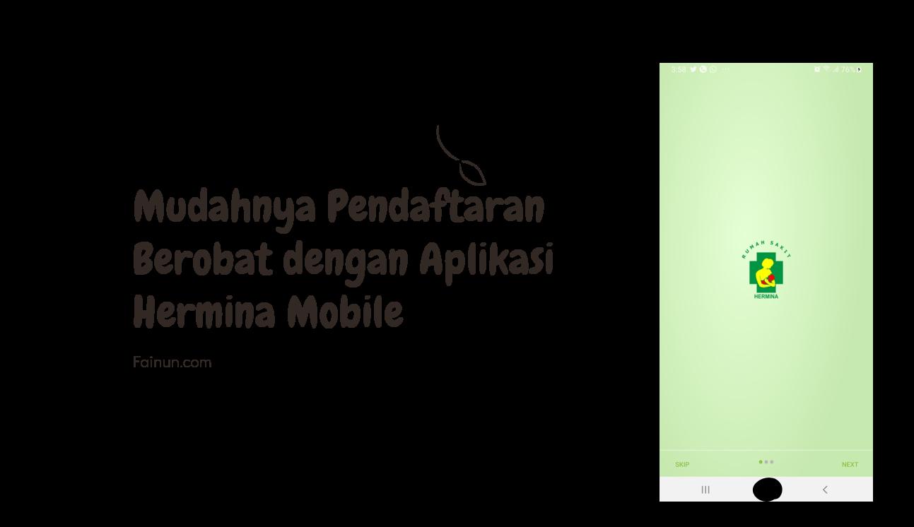 Mudahnya Pendaftaran Berobat dengan Aplikasi Hermina Mobile