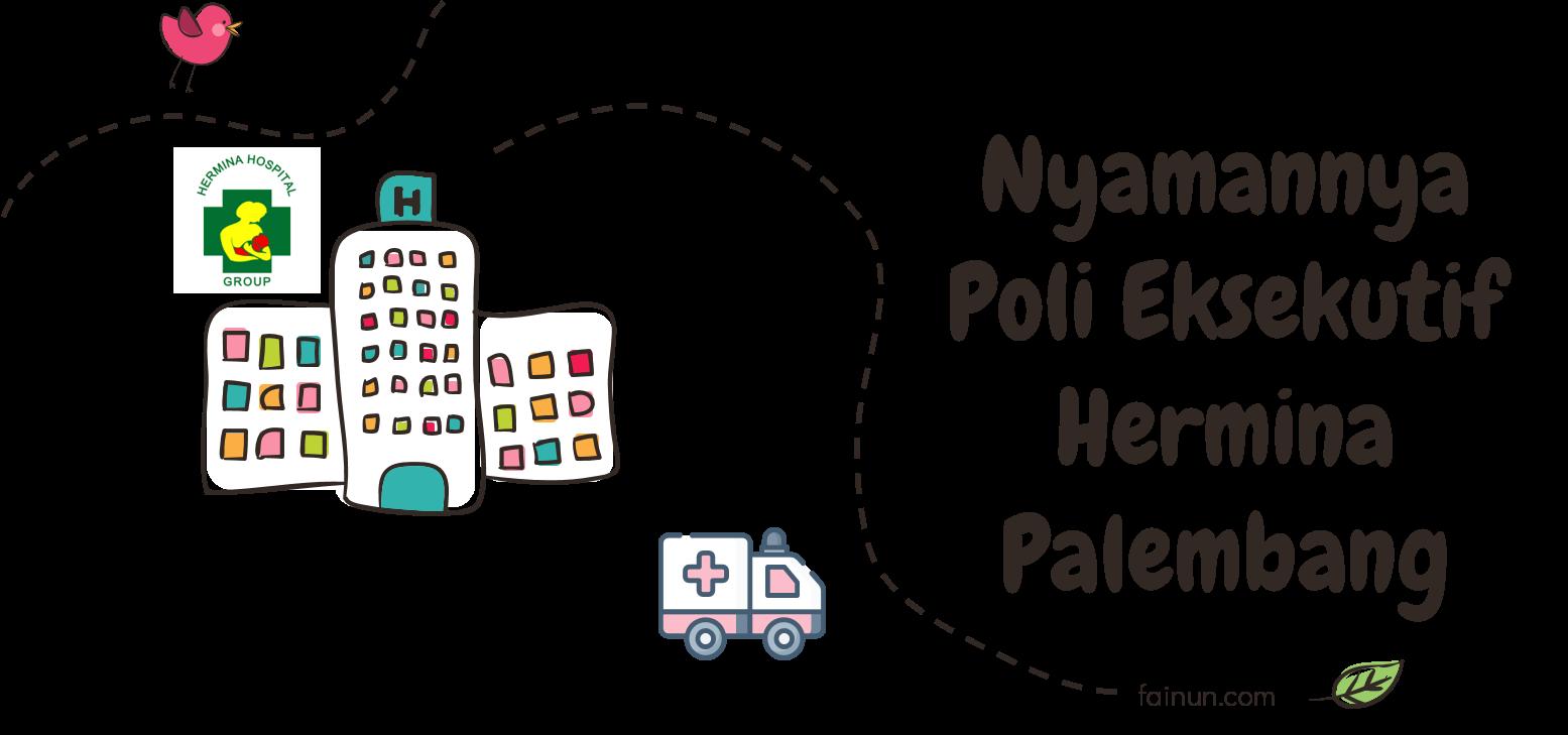 Nyamannya Poli Eksekutif Hermina Palembang