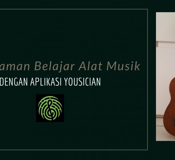 Pengalaman Belajar dengan Aplikasi Belajar Alat Musik Yousician