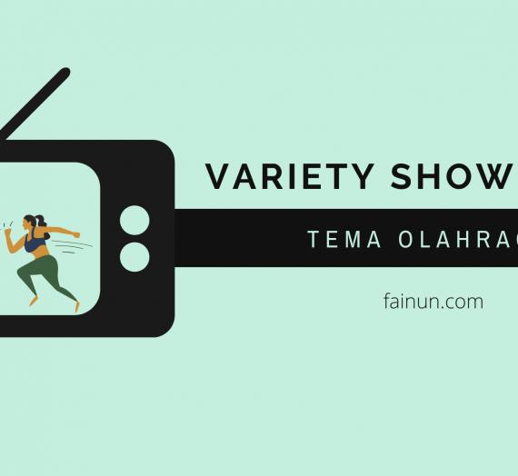 Variety Show Korea dengan Tema Olahraga