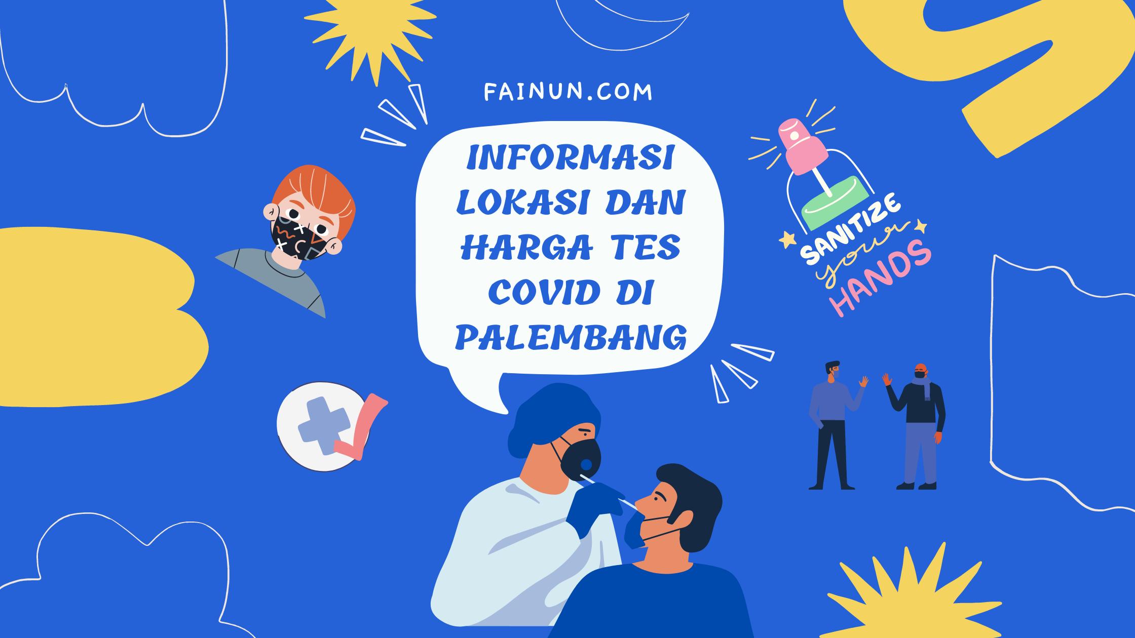 Informasi Lokasi dan Harga Tes Covid di Palembang